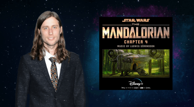 The Mandalorian | Ludwig Göransson Posts the Score to Chapter 4