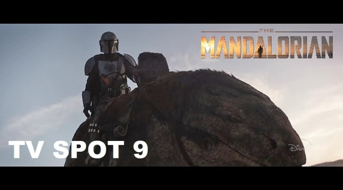 The Mandalorian | TV Spot 9 Delivers New Footage