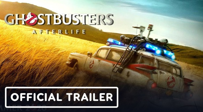 Strap On Your Proton Pack | The Trailer for Ghostbusters: Afterlife is here!