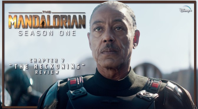 Review | The Mandalorian: Chapter 7 'The Reckoning'