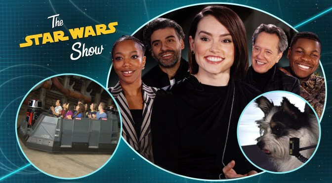 The Star Wars Show The Rise Of Skywalker cast