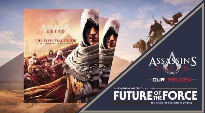 Assassin's Creed: The Essential Guide Book Review