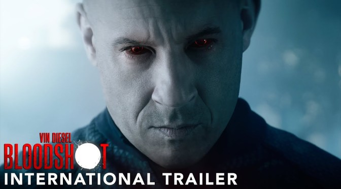 Vin Diesel's Bloodshot gets a Suitably Cool New International Trailer