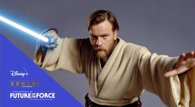 We Still Might Get that Obi-Wan Kenobi Movie We Were Looking For