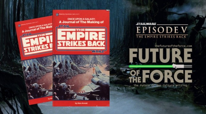 Once Upon a Galaxy | Exploring The Making of 'The Empire Strikes Back'