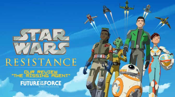 Review | Star Wars: Resistance – The Missing Agent