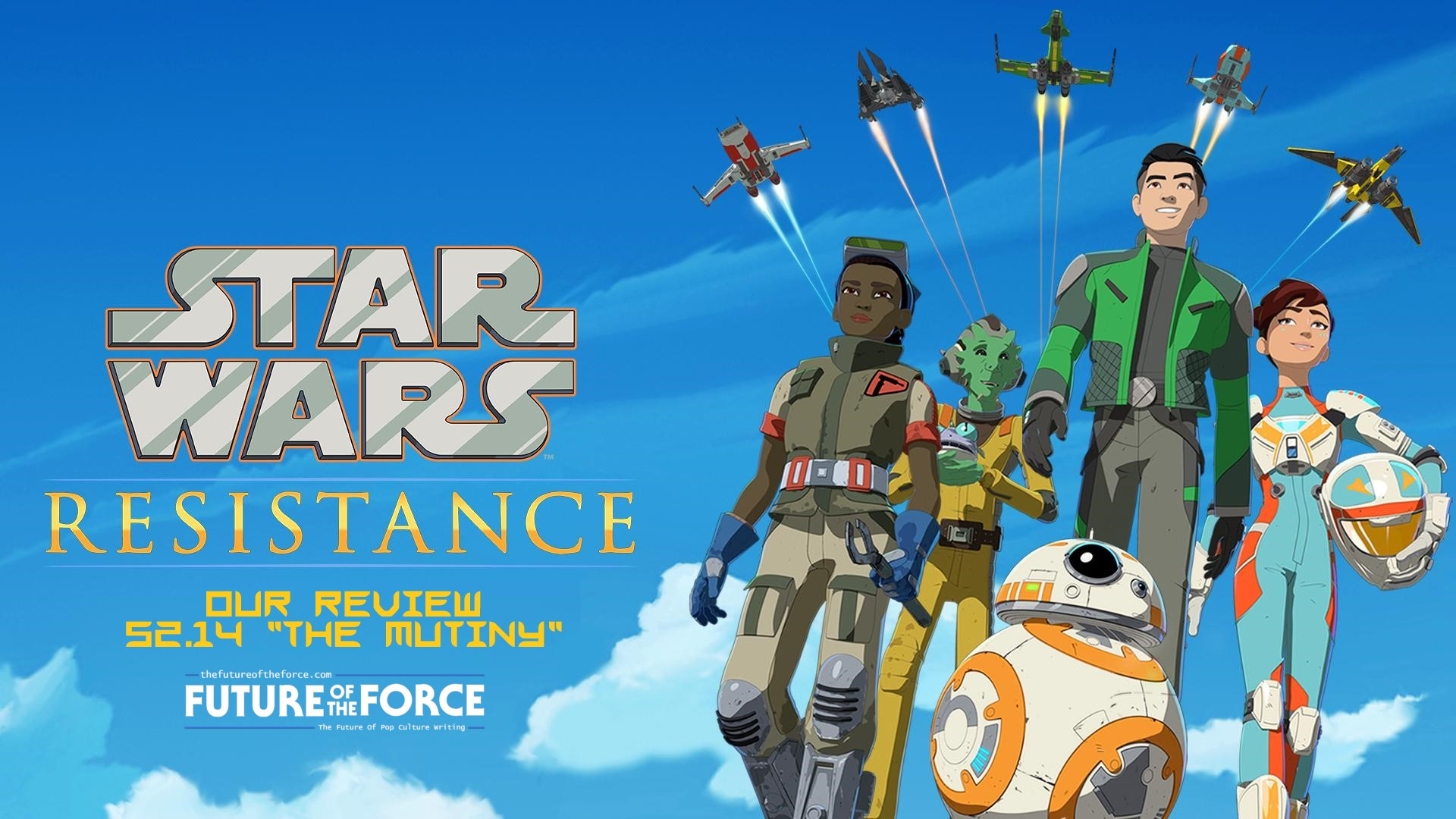 Review Star Wars Resistance The Mutiny Future Of The Force