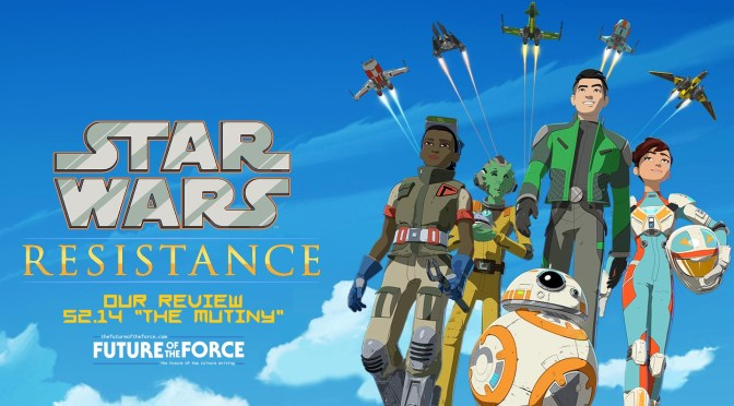Star Wars Resistance - The Mutiny Review