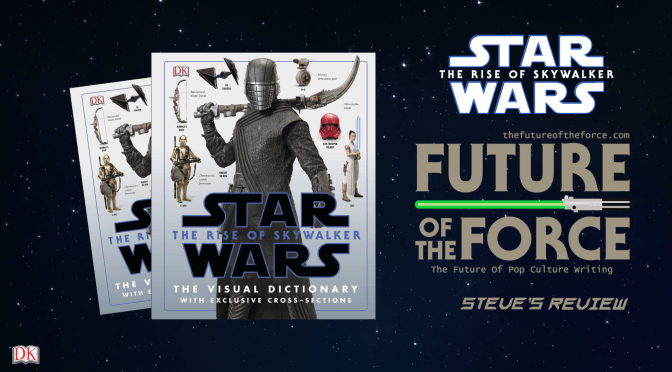 Book Review | Star Wars: The Rise Of Skywalker – The Visual Dictionary (Steve's Review)