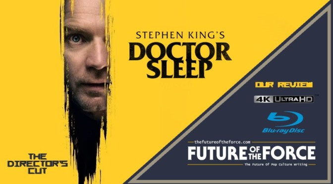 Review | Doctor Sleep: The Director's Cut (4K Ultra HD)