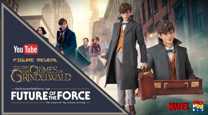 FOTF TV |'Fantastic Beasts: The Crimes of Grindelwald' Newt Scamander – Medicom Toy MAFEX (No. 097) Reveal