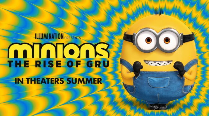 They're Back! The Full Trailer For 'Minions: The Rise Of Gru' is HERE!