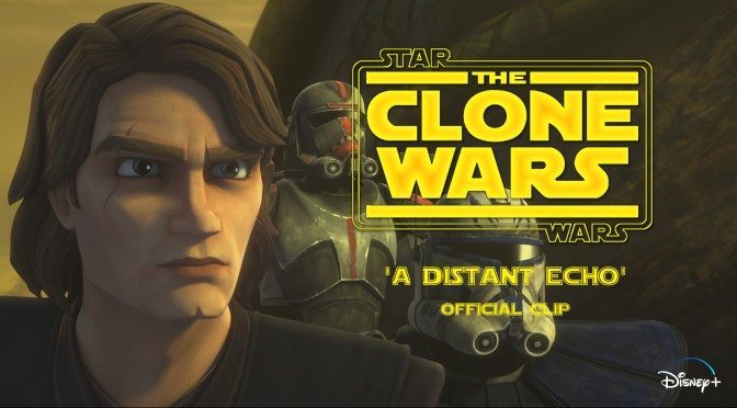 "Star Wars: The Clone Wars | ""A Distant Echo"" Clip"