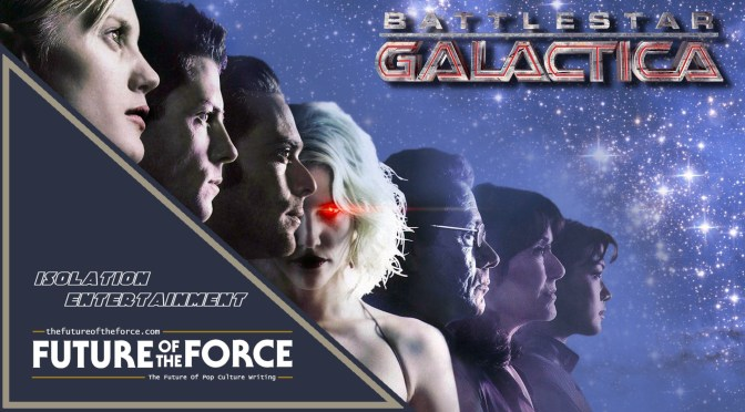 Isolation Entertainment | Battlestar Galactica