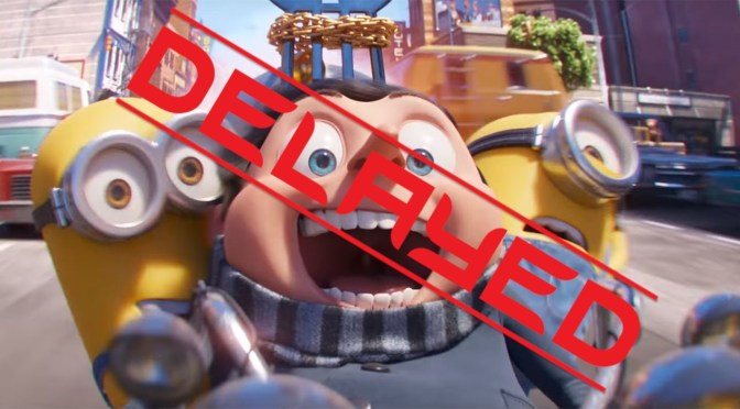Bello? No, Its Goodbye For A While As Universal Postpones The Minions.