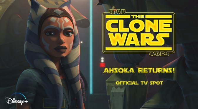 Star Wars: The Clone Wars 'Ahsoka Returns' Official TV Spot