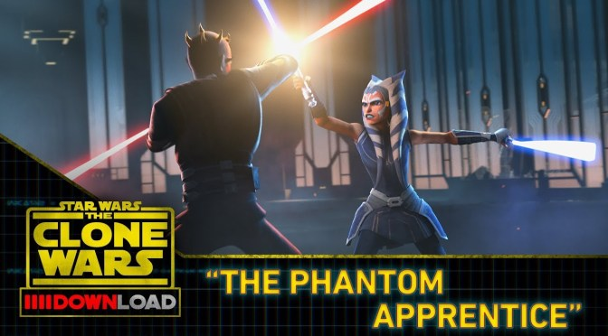 "Clone Wars Download | ""The Phantom Apprentice"""