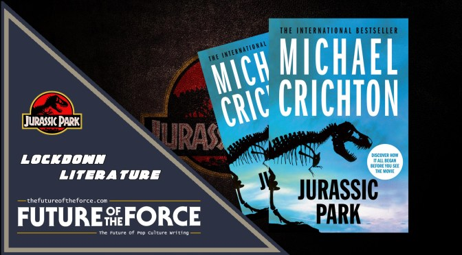 Isolation Bookclub | Jurassic Park By Michael Crichton
