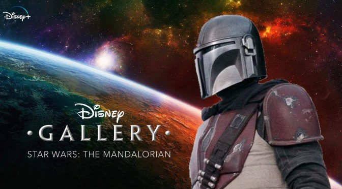 Disney Gallery: The Mandalorian | Official Trailer