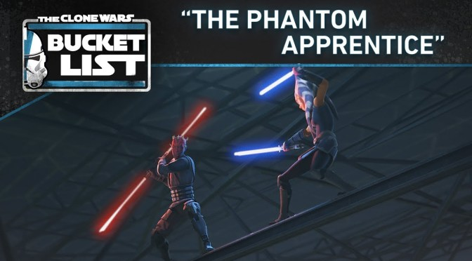 "Bucket List: ""The Phantom Apprentice"" 