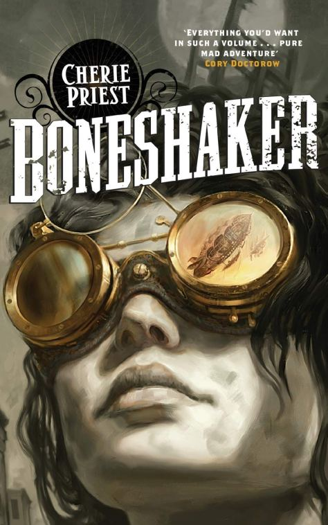 Clockwork-Century-Boneshaker-Cherrie-Priest