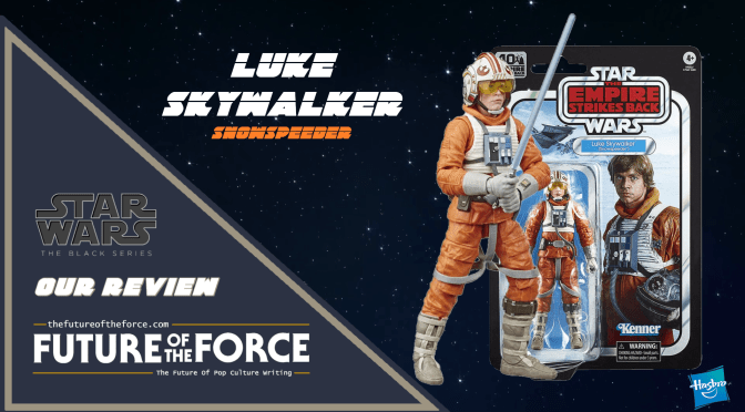 Black Series Review | Luke Skywalker (Snowspeeder) The Empire Strikes Back