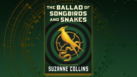 The Ballad Of Songbirds And Snakes Suzanne Collins