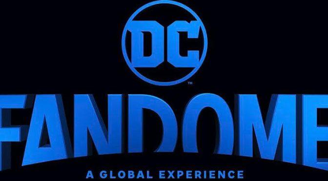 DC FanDome - A Global Experience