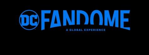 DC FanDome A Global Experience