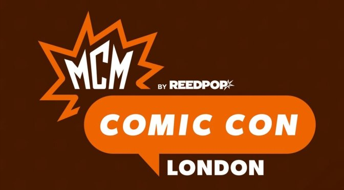 MCM Comic Con London (October) Cancelled!