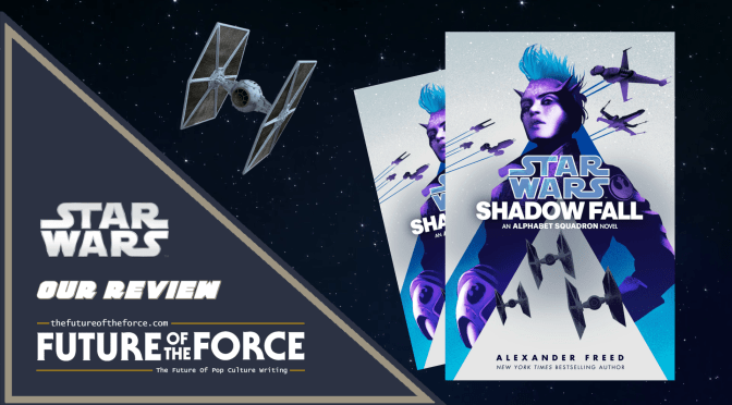 Star Wars Shadow Fall Book Review