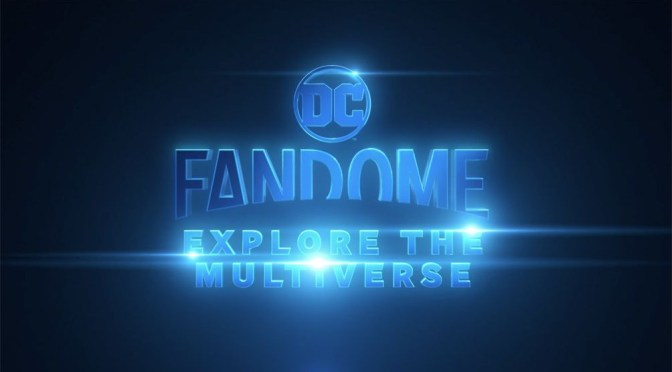DC FanDome: Explore The Multiverse Trailer