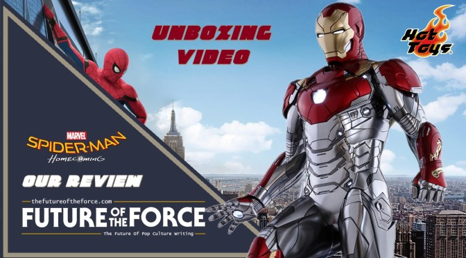 FOTF TV | Iron Man (Spider-Man Homecoming) Hot Toys Unboxing