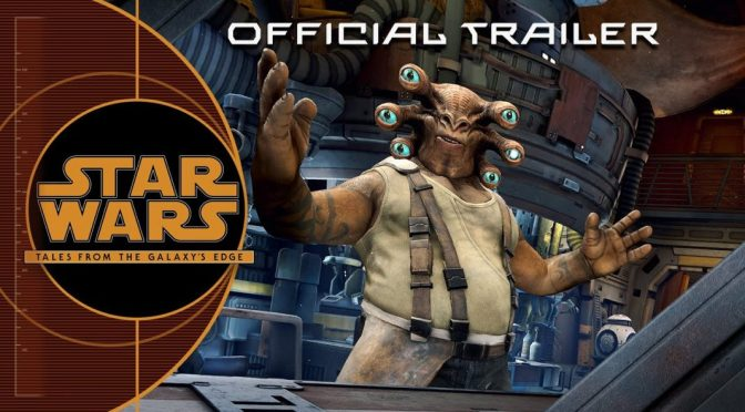 Explore The Galaxy In The Trailer For 'Star Wars: Tales From The Galaxy's Edge'
