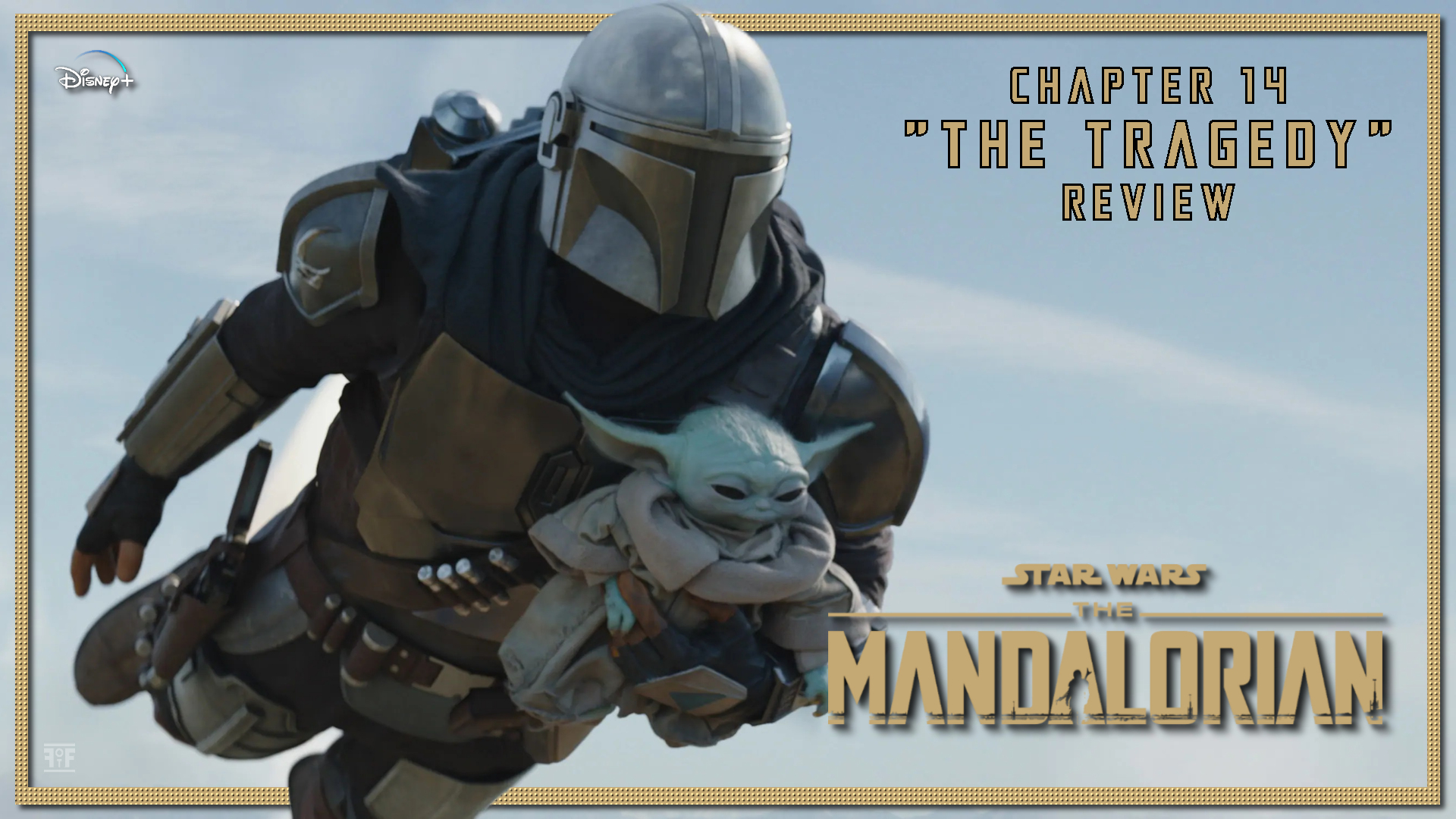 The Mandalorian: Chapter 14 'The Tragedy'