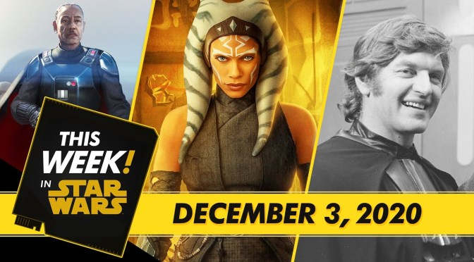 This Week! In Star Wars | Moff Gideon Enters the Battlefield, The Child Gets a Name, and More!