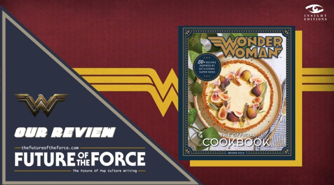 Book Review | Wonder Woman: The Official Cookbook