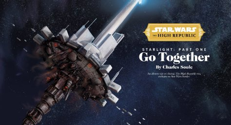 Star Wars: The High Republic   Starlight Part 1 - Go Together