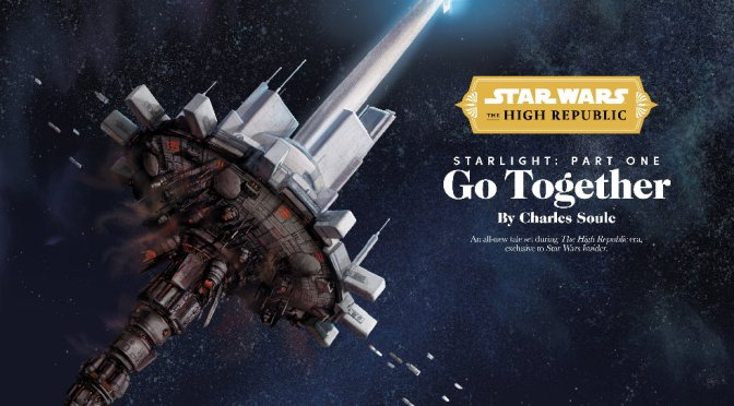 Star Wars: The High Republic | Starlight Part 1 – Go Together