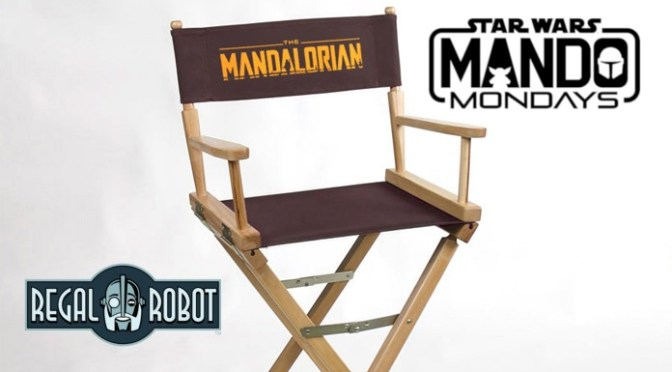Mando Mondays | Regal Robot Reveals The Mandalorian Directors Chair
