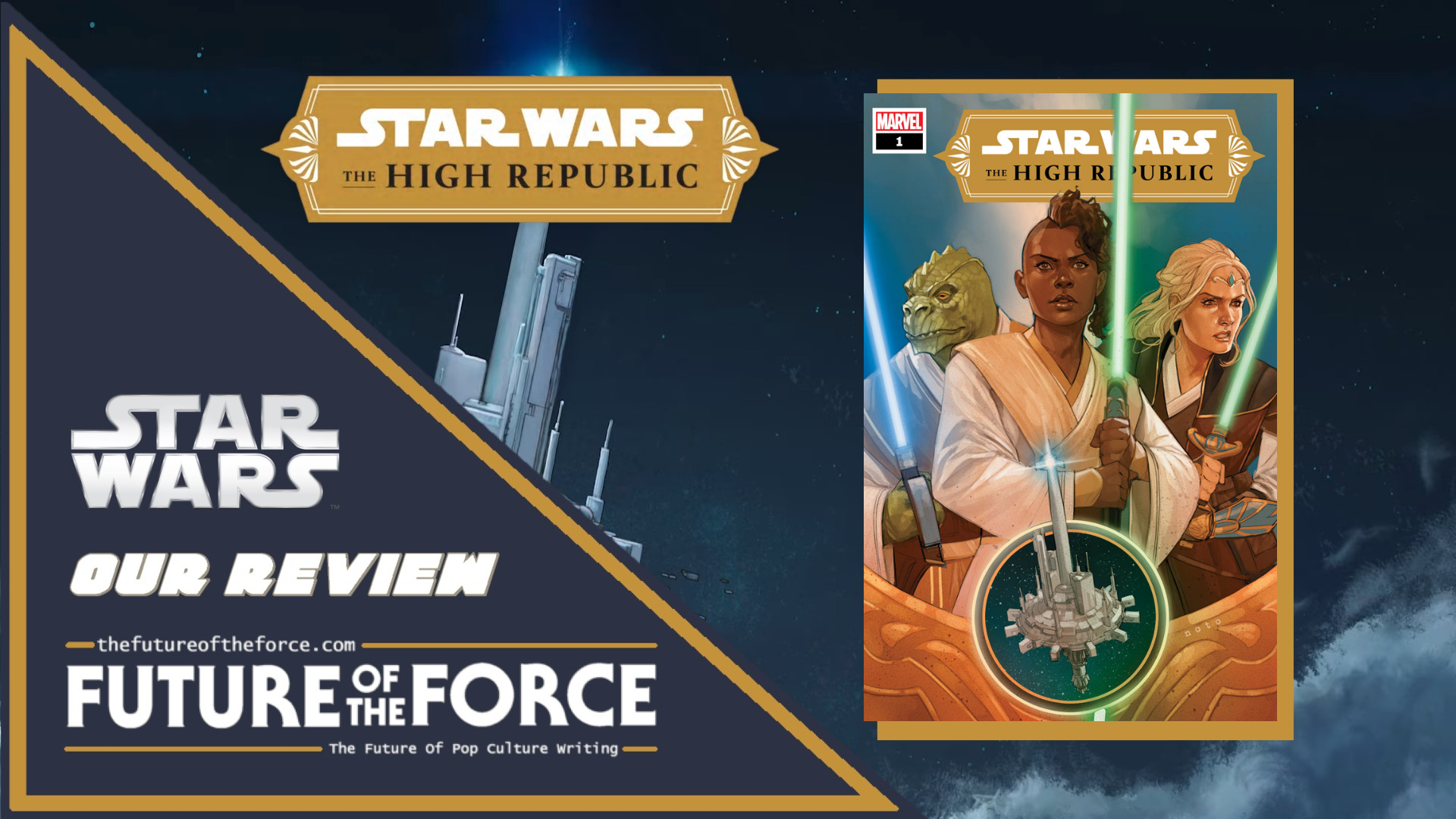 Comic Book Review Star Wars The High Republic