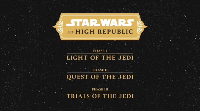 Star Wars The High Republic Phases Revealed