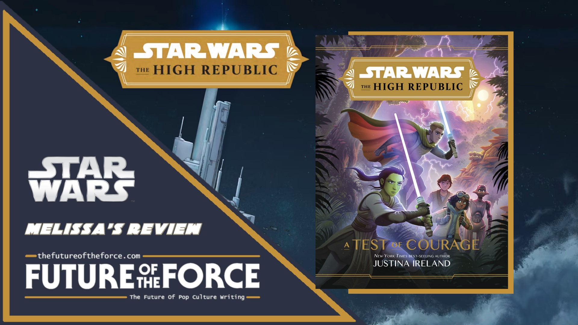 Star Wars The High Republic A Test Of Courage Review (Melissa)