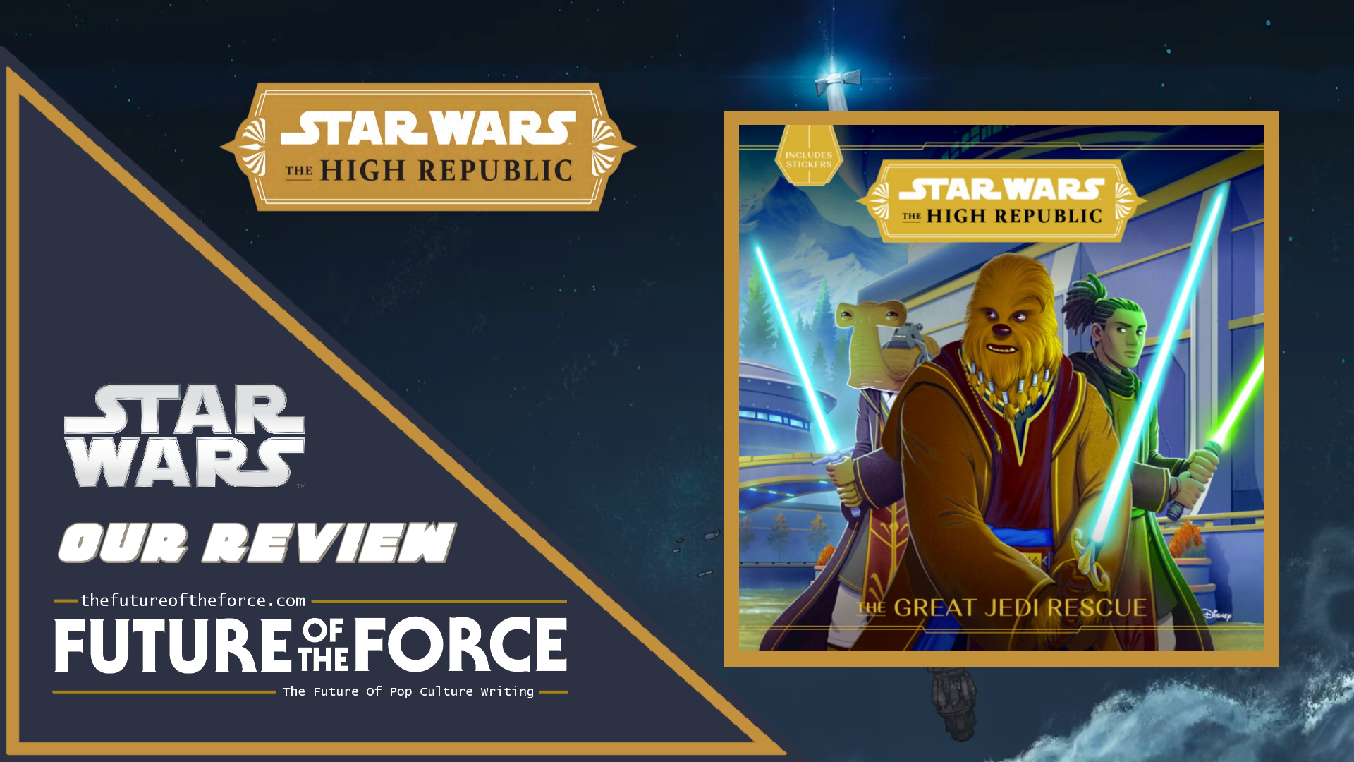 Star Wars The High Republic - The Great Jedi Rescue Review
