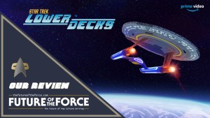 TV Review Star Trek Lower Decks
