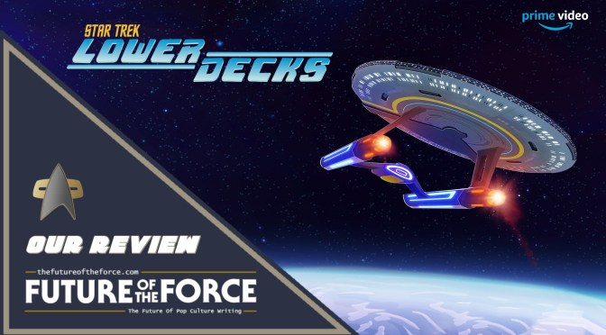 TV Review | Star Trek: Lower Decks Season One