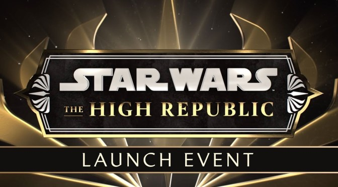 Star Wars The High Republic: Live Stream Launch Event