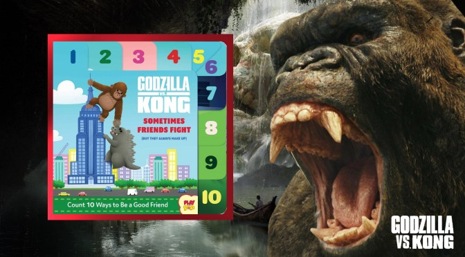 Godzilla vs Kong | Another Children's Book Is On The Way!