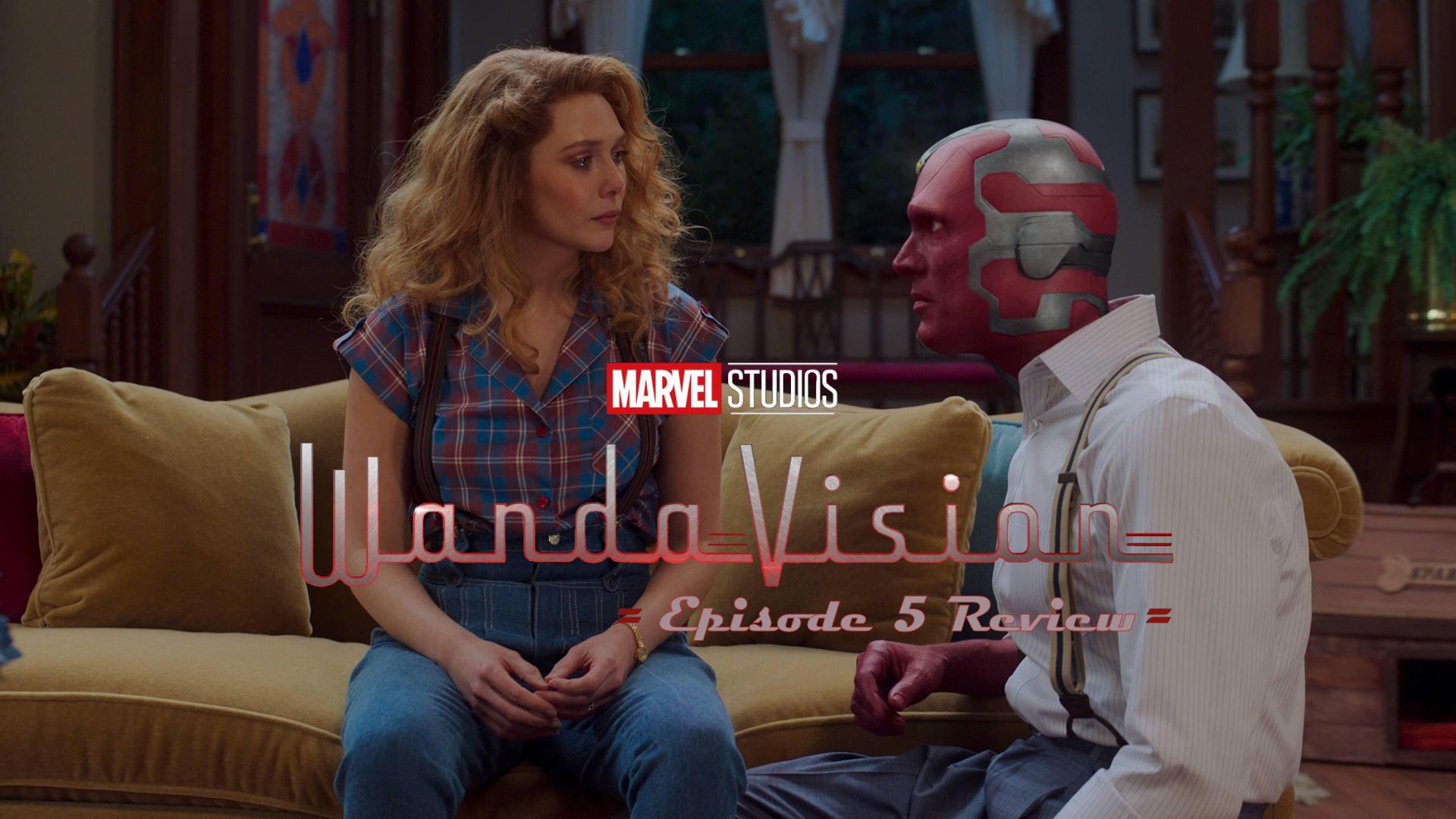 WandaVision Episode 5 Review