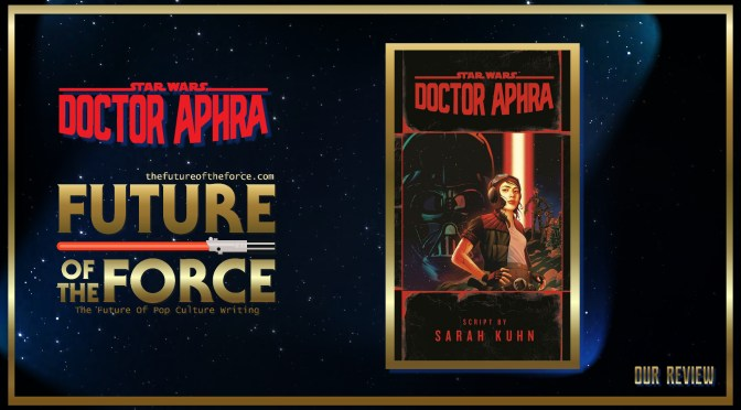 Book Review | Star Wars: Doctor Aphra (Script Book)